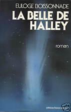 EULOGE BOISSONNADE - LA BELLE DE HALLEY - FRANCE-EMPIRE
