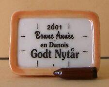 """Fève Bonne Année 2001 en Danois : """"Godt Nytar"""""""
