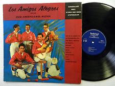 Los AMIGOS ALEGRES spelen Zuid Amerikaanse muziek LP