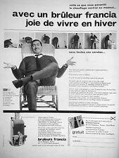 PUBLICITÉ FRANCIA BRÛLEURS JOIE DE VIVRE EN HIVER CHAUFFAGE CENTRAL AU MAZOUT