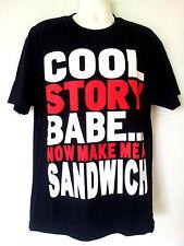 COOL STORY BABE NOW MAKE ME A SANDWICH Black T-Shirt