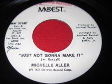 MICHELLE ALLER 45  JUST NOT GONNA MAKE IT - MOTOWN SOUL