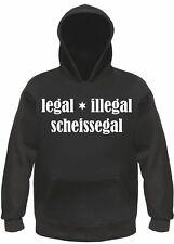 Legeal Illegal Scheissegal Hoodie - Black - Kapuzenseatshirt Hooded Sweater