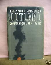 The Smoke Screen of Jutland - Commander John Irving 1967 HB/DJ
