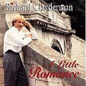 NEW - Little Romance by Clayderman, Richard