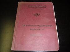 Betriebsanleitung O&K Zweitakt Diesel Motor 113 R 4 DL