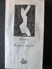 PARODIA -RUGGERO GUARINI- LBB BIBLIOTECA BLU FMR FRANCO MARIA RICCI -A6