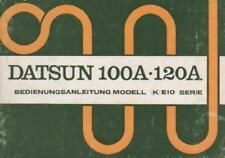 DATSUN 100 A  120 A  Betriebsanleitung 1973 Bedienungsanleitung Bordbuch BA