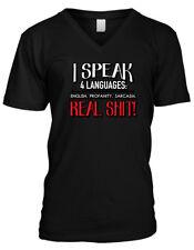 I Speak 4 Languages: English,Profanity,Sarcasm, Real Sh*t Mens V-neck T-shirt