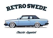 VOLVO 262c BERTONE t-shirt. RETRO SWEDE. CLASSIC CAR. SWEDISH. MODIFIED.