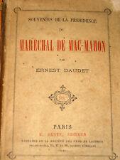 SOUVENIRS DE LA PRESIDENCE DU MARECHAL DE MAC-MAHON