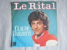 Claude Barzotti - Le rital – Entre c'qu'ondit et ce qu'on fait
