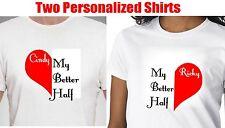2 PERSONALIZED BETTER HALF HONEYMOON T SHIRT. 2 CUSTOM COUPLE WEDDING SHIRTS