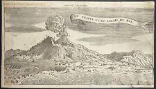 1796-NAPOLI-ERUZIONE DEL VESUVIO-RARA VEDUTA-ACQUAFORTE VESUVE VU DU PALAIS  ROI