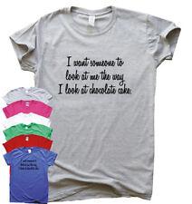 Botín a mí como pastel de chocolate Divertido Camisetas Regalo impresionante Camiseta Top para Mujer Eslogan