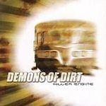 DEMONS OF DIRT - KILLER ENGINE NEW CD