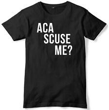 Aca Scuse Me? Mens Funny Unisex T-Shirt
