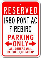 1980 80 PONTIAC FIREBIRD Parking Sign