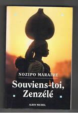 SOUVIENS-TOI ZENZELE NOZIPO MARAIRE ALBIN MICHEL 1996 Afrique