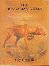 Hungarian Vizsla, Gottleib, 1st edn, 1985, color photos