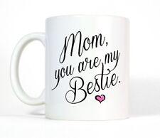 Mom You Are My Bestie Coffee Mug Cute Tea Cup Best Friend Birthday Gift