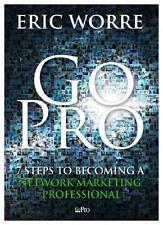 Go Pro - 7 Pasos para Convertirse en un Profesional by Eric Worre  (Paperback)