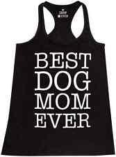 Best Dog Mom Ever Racerback Tank Top Pet Puppy Animal Dog Parenting Tee