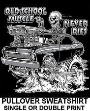 1968-74 OLD SCHOOL MUSCLE HOT ROD OUTLAW BLOWER GASSER RACE CAR SKULL SWEATSHIRT