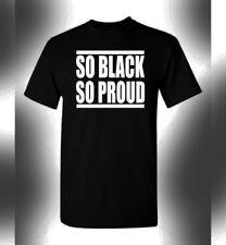 So Black So Proud T-Shirt Black History Black Pride Black Panther