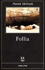 Follia PATRICK MCGRATH ADELPHI