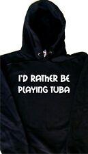 Prefiero estar Tocando Tuba sudadera con capucha