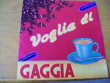 """GAGGIA VOGLIA DI  7"""" PR0M0 GAGGIA RARO"""