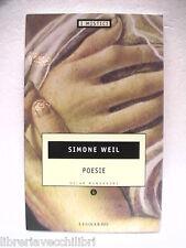 POESIE Simone Weil I MISTICI Oscar Testo a fronte francese e italiano Poesia la