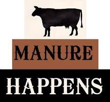 Primitive Block Stencils Cow MANURE HAPPENS Free Ship!