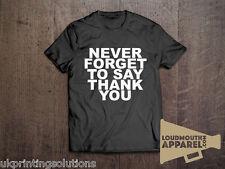 Non dimenticare di dire grazie T-shirt come Worn By Beyonce