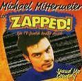 MICHAEL MITTERMEIER ZAPPED ! CD STAND UP COMEDY  MIT TV - JUNKIE / STEHPISSER
