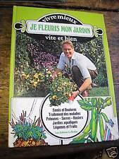 je fleuris mon jardin vivre mieux vite et bien /smith