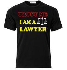 T-shirt uomo Trust Me, I am a Lawyer, Idea regalo laurea
