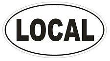 LOCAL Oval Bumper Sticker or Helmet Sticker D1971 Euro Oval