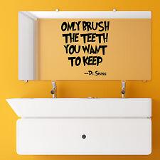 Baño de arte de pared calcomanía sólo cepillo los dientes desea mantener Dr Seuss citar