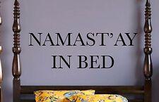 Namaste in Bed -Wall Vinyl Decal Funny Om Shanti Yoga Hindu Peace Master Bedroom