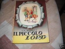 IL PICCOLO LORD - F.H. BURNETT - EDITRICE BOSCHI  1954