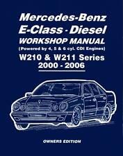 NEW Mercedes-Benz E-Class - Diesel W210 & W211 Series Workshop Manual 2000-2006