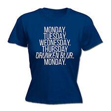 Monday Tuesday … Drunken Blur WOMENS T-SHIRT tee birthday wine beer hangover