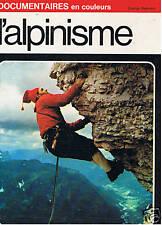 L'ALPINISME GRANGE BATELIERE 1971  MONTAGNE