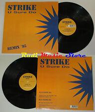 LP STRIKE U sure do 33 rpm 12'' 1995 italy DISCOMAGIC MIX 1165 cd mc dvd