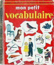 Mon Petit Vocabulaire  * Un Petit Livre d'or * éditions des deux coqs d'or * 334
