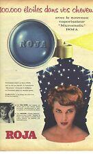 PUBLICITE ADVERTISING  1961   ROJA nouveau vaporisateur pour cheveux