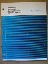 Motorola Trunked Remote Cont Desk Set Inst Manual # 252