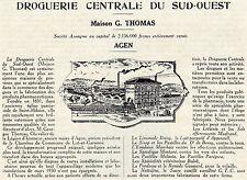 47 AGEN MAISON GEORGES THOMAS DROGUERIE CENTRALE DU SUD OUEST 1931